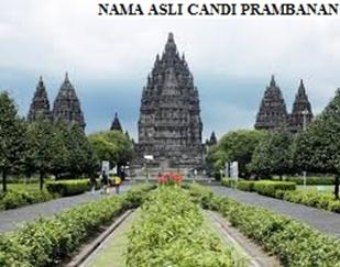 Nama Asli Candi Prambanan